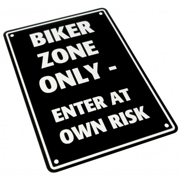 MC Parkerings Skilt - Biker Zone Only