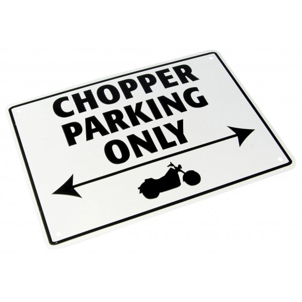 MC Parkerings Skilt - Chopper Parking Only