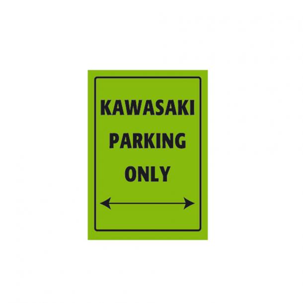 MC Parkerings Skilt - Kawasaki Parking Only